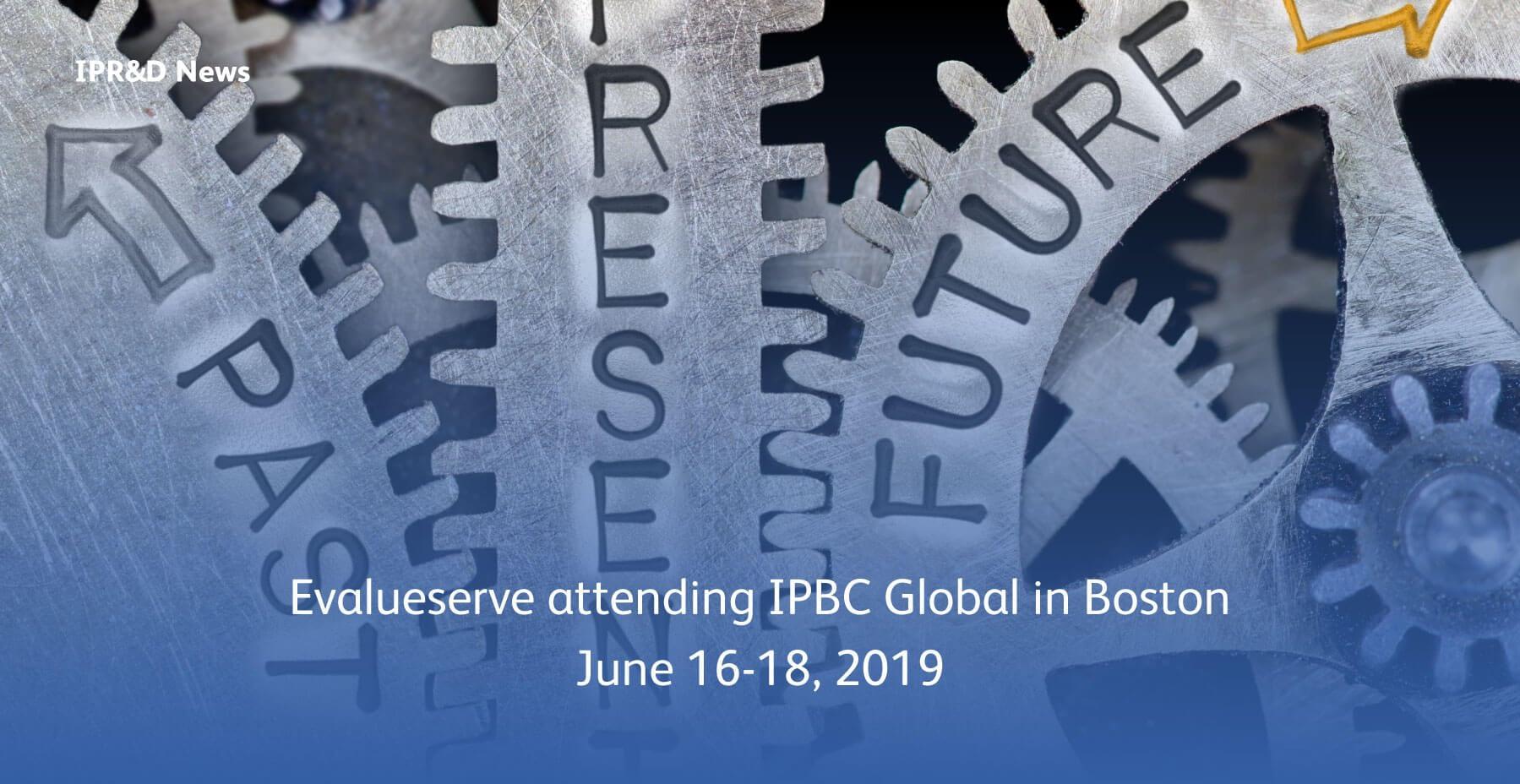 Evalueserve attending IPBC Global in Boston: June 16-18, 2019